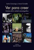 ver para creer (ebook)-santos zunzunegui-imanol zumalde arregi-9788437639635