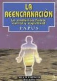 LA REENCARNACION - 9788441406636 - DR. ENCAUSSE