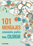 101 MENSAJES PARA COLOREAR - 9788441435636 - LISA MAGANO