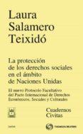 PROTECCION DE LOS DERECHOS SOCIALES EN EL AMBITO DE NACIONES UNID AS - 9788447038336 - LAURA SALAMERO TEIXIDO