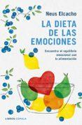 LA DIETA DE LAS EMOCIONES - 9788448023836 - NEUS ELCACHO