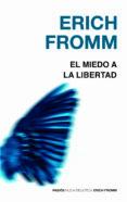EL MIEDO A LA LIBERTAD - 9788449308536 - ERICH FROMM