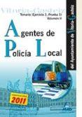 AGENTES DE LA POLICIA LOCAL DEL AYUNTAMIENTO DE VITORIA-GASTEIZ TEMARIO VOLUMEN II (EJERCICIO 2, PRUEBA 1) - 9788467665536 - VV.AA.