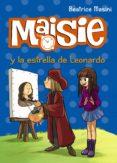MAISIE Y LA ESTRELLA DE LEONARDO - 9788469809136 - BEATRICE MASINI