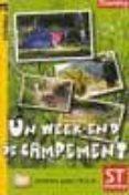 UN WEEK END DE CAMPEMENT (NIVEL 3) - 9788478734436 - VV.AA.