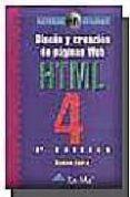 HTML 4 (2 ªED.): DISEÑO Y CREACION DE PAGINAS WEB (NAVEGAR EN INT ERNET) - 9788478975136 - RAMON SORIA