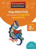 2º VACANCES ORTOGRAFIA I GRAMATICA (CATALA) - 9788479181536 - VV.AA.