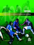 1022 EJERCICIOS DE ATAQUE EN FUTBOL - 9788480195836 - SANTIAGO VAZQUEZ FOLGUEIRA