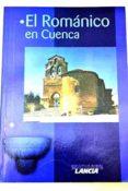 EL ROMANICO EN CUENCA - 9788481770636 - TOMAS NIETO TABERNE