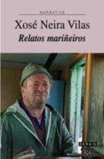 RELATOS MARIÑEIROS - 9788483029336 - XOSE NEIRA VILAS
