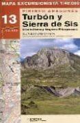 TURBON Y SIERRA DE SIS: PIRINEO ARAGONES - 9788483211236 - VV.AA.