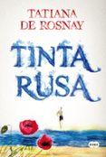 TINTA RUSA - 9788483655436 - TATIANA DE ROSNAY