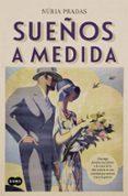 SUEÑOS A MEDIDA - 9788483658536 - NURIA PRADAS