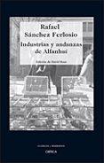 INDUSTRIAS Y ANDANZAS DE ALFANHUI - 9788484329336 - RAFAEL SANCHEZ FERLOSIO