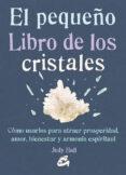 EL PEQUEÑO LIBRO DE LOS CRISTALES - 9788484455936 - JUDY HALL