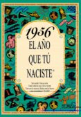 1956 EL AÑO QUE TU NACISTE - 9788488907936 - ROSA COLLADO BASCOMPTE