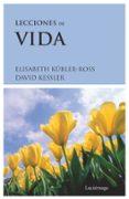 LECCIONES DE VIDA (8ªED) - 9788489957336 - ELISABETH KUBLER-ROSS