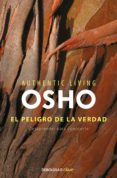 EL PELIGRO DE LA VERDAD - 9788490322536 - OSHO