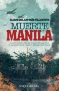 MUERTE EN MANILA (EBOOK) - 9788491645436 - ÁLVARO DEL CASTAÑO VILLANUEVA