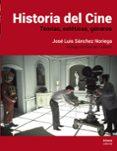 historia del cine: teorias, estetica, generos-jose luis sanchez noriega-9788491812036