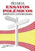 ENSAYOS POLEMICOS - 9788493822736 - PIO MOA