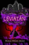 LEVIATÁN - 9788494380136 - FRANK PEÑAS ARIAS