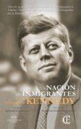 UNA NACION DE INMIGRANTES - 9788494820236 - JOHN FITZGERALD KENNEDY