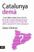 CATALUNYA DEMA - 9788496201736 - JOSEP GIMENO