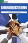 EL GOBIERNO DEL FACTOR HUMANO - 9788496477636 - IGNASI BRUNET ICART
