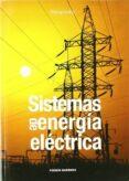 SISTEMAS DE ENERGIA ELECTRICA - 9788497322836 - FERMIN BARRERO