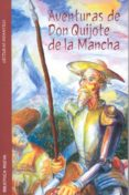 AVENTURAS DE DON QUIJOTE DE LA MANCHA - 9788497426336 - MIGUEL DE CERVANTES SAAVEDRA
