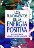 los fundamentos de la energía positiva (ebook)-juan manuel opi-miquel garriga-9788490236147