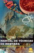 MANUAL DE TECNICAS DE MONTAÑA - 9788499101736 - VV.AA.