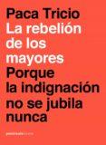 la rebelión de los mayores (ebook)-paca tricio-9788499427836
