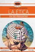 LA ETICA EN 100 PREGUNTAS - 9788499679136 - LUIS MARIA CIFUENTES