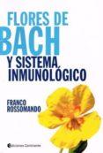 flores de bach y sistema inmunologico-franco rossomando-9789507545436