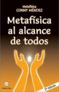 METAFISICA AL ALCANCE DE TODOS - 9789803690236 - CONNY MENDEZ