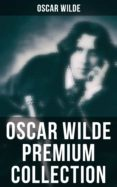 Descargar ebooks pdf gratis OSCAR WILDE PREMIUM COLLECTION (Spanish Edition) de OSCAR WILDE 4064066051846