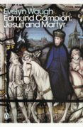 edmund campion: jesuit and martyr (ebook)-evelyn waugh-9780241962046