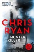 HUNTER-KILLER (DANNY BLACK 2) - 9781444753646 - CHRIS RYAN
