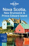NOVA SCOTIA, NEW BRUNSWICK & PRINCE EDWARD ISLAND 2017 (INGLES) (LONELY PLANET) 4TH ED. - 9781786573346 - VV.AA.
