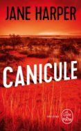 CANICULE - 9782253086246 - JANE HARPER