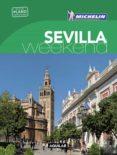SEVILLA (LA GUÍA VERDE WEEKEND 2016) - 9788403515246 - VV.AA.