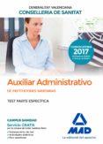 AUXILIAR ADMINISTRATIVO DE LA CONSELLERIA DE SANITAT DE LA GENERALITAT VALENCIANA: TEST PARTE ESPECIFICA - 9788414211946 - VV.AA.