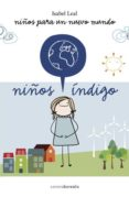 niños índigo. niños para un nuevo mundo (ebook)-isabel leal-9788415306146