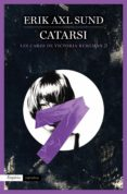 CATARSI - 9788416367146 - ERIK AXL SUND