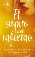 EL SUSPIRO DEL INFIERNO (ELEMENTOS OSCUROS 3) - 9788417114046 - JENNIFER L. ARMENTROUT