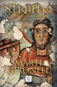 strappo: la novel·la sobre l espoli del romanic catala-marti gironell-9788417444846