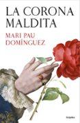 LA CORONA MALDITA - 9788425353246 - MARI PAU DOMINGUEZ