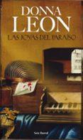LAS JOYAS DEL PARAISO - 9788432213946 - DONNA LEON